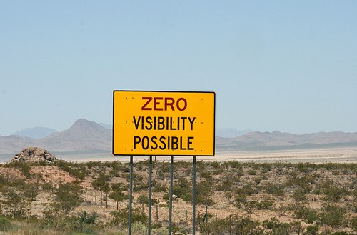 Zero Visibility Possible Sign