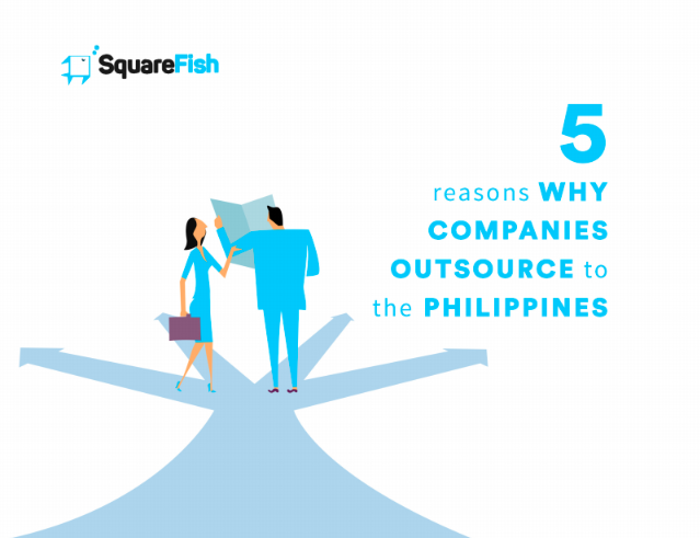 5 Reasons Why Companies Outsource to the Philippines